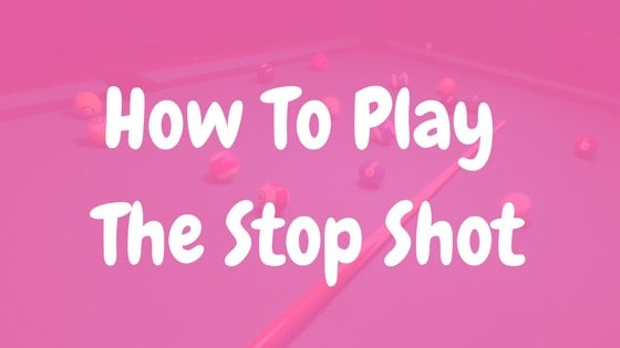 how to play the stun shot in pool