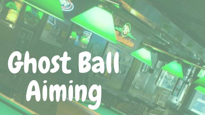Ghost ball aiming system